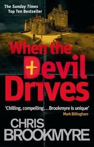 Chris Brookmyre - When The Devil Drives.