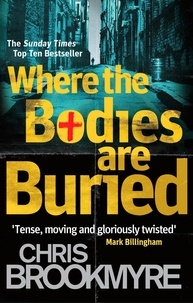 Chris Brookmyre - Where The Bodies Are Buried.