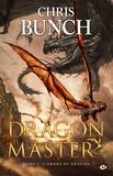 Chris Bunch - Dragon Master Tome 2 : L'ordre du dragon.