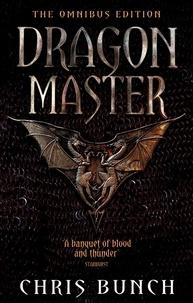 Chris Bunch - Dragonmaster: The Omnibus Edition - Omnibus.