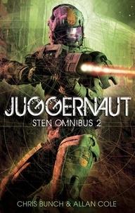 Chris Bunch et Allan Cole - Juggernaut: Sten Omnibus 2 - Numbers 4, 5 & 6 in series.