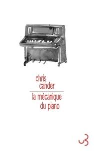 Chris Cander - La mécanique du piano.