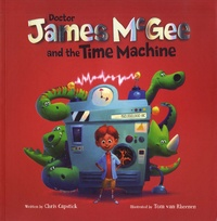 Chris Capstick et Tom Van Rheenen - Doctor James McGee and the Time Machine.