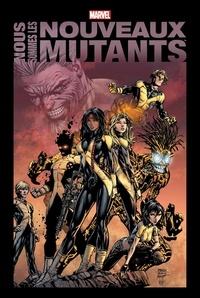 Chris Claremont et Bob McLeod - Nous sommes les Nouveaux Mutants.