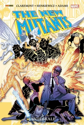 Chris Claremont et Arthur Adam - The New Mutants L'intégrale : 1985-1986.