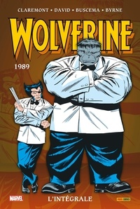 Chris Claremont et Peter David - Wolverine : L'intégrale  : 1989.