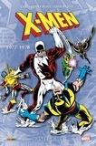 Chris Claremont et Dave Cockrum - X-Men l'Intégrale  : 1977-1978.