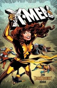 Chris Claremont et John Byrne - X-Men  : La saga du Phénix noir.