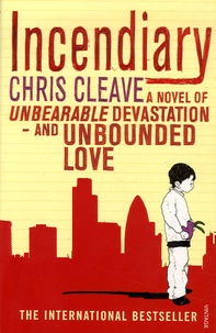 Chris Cleave - Incendiary.