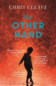 Chris Cleave - The Other Hand.