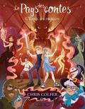 Chris Colfer - Le Pays des contes Tome 3 : L'éveil du dragon.