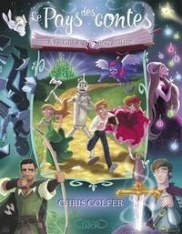 Chris Colfer - Le Pays des contes Tome 4 : Au-delà des royaumes.