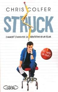 Chris Colfer - Struck - Comment foudroyer sa réputation en un éclair.