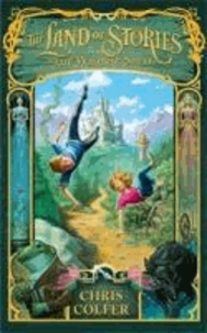 Chris Colfer - The Land of Stories 01. The Wishing Spell.