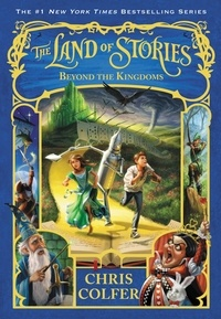 Chris Colfer - The Land of Stories: Beyond the Kingdoms.