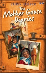 Chris Colfer - The Mother Goose Diaries.