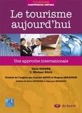 Chris Cooper et C Michael Hall - Le tourisme aujourd'hui - Une approche internationale.