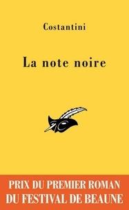 Chris Costantini - La note noire - Prix du premier roman du festival de Beaune 2009.