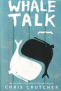Chris Crutcher - Whale Talk.