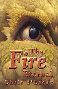 Chris D'Lacey - The Fire Eternal - Book 4.