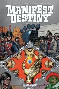 Chris Dingess - Manifest destiny T04 - Sasquatch.