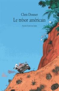 Chris Donner - Le trésor américain.