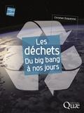 Chris Duquennoi - Les déchets du big bang à nos jours.