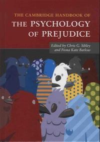 Chris-G Sibley et Fiona Kate Barlow - The Cambridge Handbook of the Psychology of Prejudice.