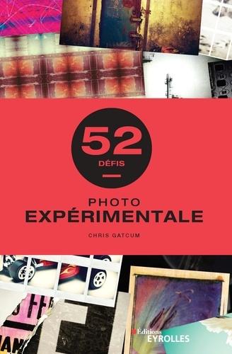 52 défis Photo expérimentale