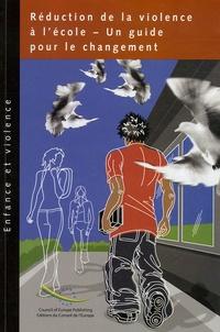 Chris Gittins - Réduction de la violence à l'école - Un guide pour le changement.