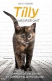 Chris Haddon - Tilly, un amour de chat.