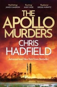Chris Hadfield - The Apollo Murders.
