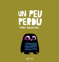Chris Haughton - Un peu perdu.
