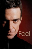 Chris Heath - Feel : Robbie Williams.