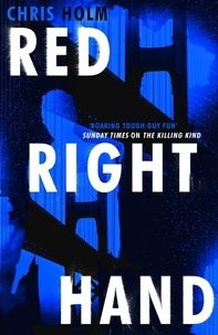 Chris Holm - Red Right Hand.