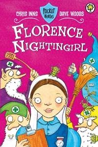 Chris Inns et Dave Woods - Florence Nightingirl - Book 5.
