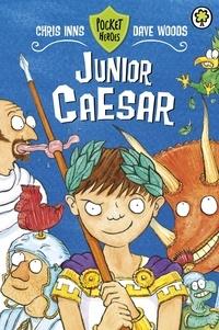 Chris Inns et Dave Woods - Junior Caesar - Book 4.