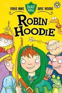 Chris Inns et Dave Woods - Robin Hoodie - Book 3.