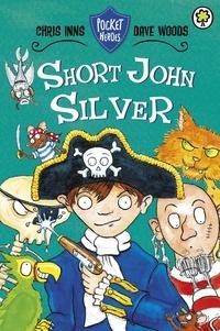 Chris Inns et Dave Woods - Short John Silver - Book 1.