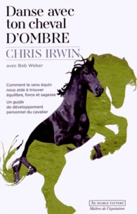 Danse avec ton cheval dombre - Comment le sens équin nous aide à trouver équilibre, force et sagesse.pdf