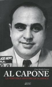 Chris K Capone - Al Calpone - La véritable histoire de scarface.