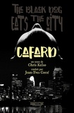 Chris Kelso - Cafard - The Back Dog eats the city.