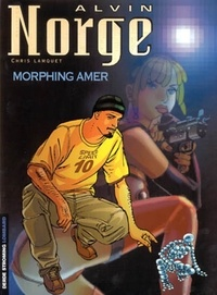 Deedr.fr Alvin Norge Tome 2 : Morphing amer Image