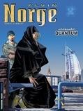 Chris Lamquet - Alvin Norge Tome 5 : Quantum.