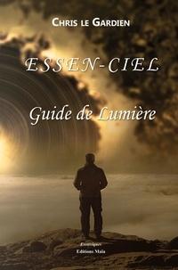 Télécharger depuis google books mac os Essen-ciel  - Guide de lumière