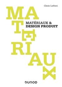 Matériaux & design produit - Chris Lefteri |