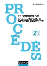 Procédés de fabrication & design produit - Chris Lefteri |