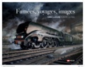 Chris Ludlow - Fumées, voyages, images - Chris Ludlow, peintre du rail.