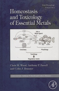 Chris-M Wood et Anthony-P Farrell - Homeostasis and Toxicology of Essential Metals.