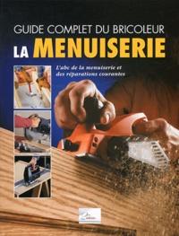 Chris Marshall - La menuiserie - L'abc de la menuiserie et des réparations courantes.